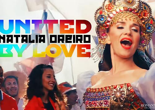 Видео: Объединённые любовью: клип Наталии Орейро к Чемпионату Мира по футболу 2018